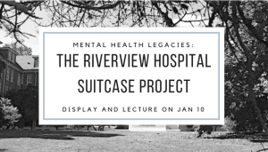 the-riverview-hospital-suitcase-project
